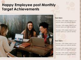 Happy Employee Post Monthly Target Achievements