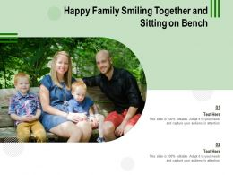 Happy Family Smiling Together And Sitting On Bench