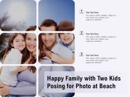 Happy Family With Two Kids Posing For Photo At Beach