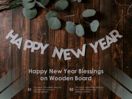 Happy New Year Blessings On Wooden Board