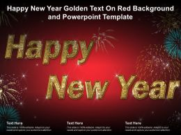 Happy New Year Golden Text On Red Background And Powerpoint Template