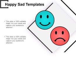 Happy Sad Templates