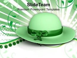 Happy St Patricks Day Green Hat Saint Celebration Templates Ppt Backgrounds For Slides