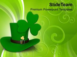 Happy St Patricks Day Long Hat And Clover Leaf Saint Templates Ppt Backgrounds For Slides