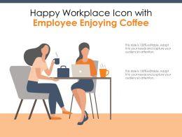 Happy Workplace Icon With Employee Enjoying Coffee