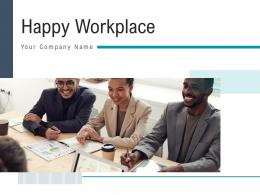 Happy Workplace Profitable Organization Promotion Representing Employees