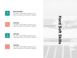 Hard Soft Skills Ppt Powerpoint Presentation Infographic Template Images Cpb