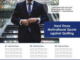 Hard Times Motivational Quote Against Quitting