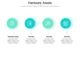 Hardware Assets Ppt Powerpoint Presentation Ideas Layout Cpb