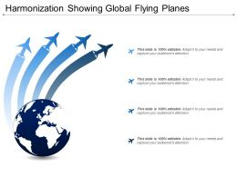 Harmonization Showing Global Flying Planes