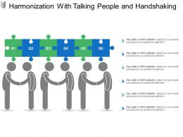Harmonization With Talking People And Handshaking