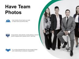 Have Team Photos Introduction Ppt Infographics Slide Download