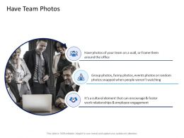 Have Team Photos Ppt Powerpoint Presentation Layouts Show