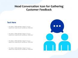Head Conversation Icon For Gathering Customer Feedback