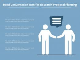 Head Conversation Icon For Research Proposal Planning