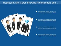 Headcount With Cards Showing Professionals And Diamonds