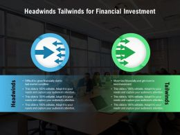 Headwinds Tailwinds For Financial Investment