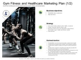 Health And Industry Gym Fitness And Healthcare Marketing Plan Ppt Powerpoint Presentation Format