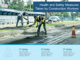 Health And Safety Measures Taken By Construction Workers