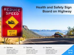 Health And Safety Sign Board On Highway