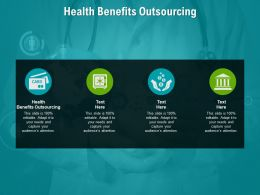 Health Benefits Outsourcing Ppt Powerpoint Presentation Gallery Structure Cpb