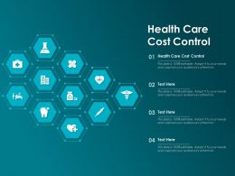 Health Care Cost Control Ppt Powerpoint Presentation Outline Background Images