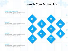 Health Care Economics Ppt Powerpoint Presentation Professional Example