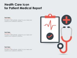 Health Care Icon For Patient Medical Report