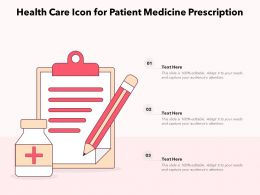 Health Care Icon For Patient Medicine Prescription