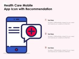 Health Care Mobile App Icon With Recommendation