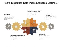 Health Disparities Data Public Education Material Monitoring Progress