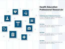 Health Education Professional Resources Ppt Powerpoint Presentation Icon Guidelines