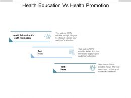 Health Education Vs Health Promotion Ppt Powerpoint Presentation Styles Graphics Cpb