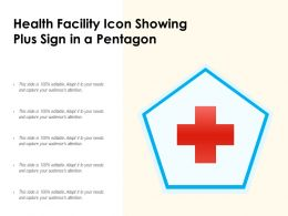 Health Facility Icon Showing Plus Sign In A Pentagon