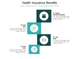 Health Insurance Benefits Ppt Powerpoint Presentation File Designs Cpb