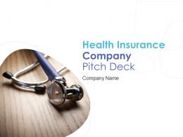 Health Insurance Company Pitch Deck Ppt Template