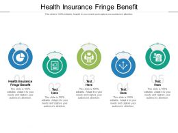 Health Insurance Fringe Benefit Ppt Powerpoint Presentation Ideas Graphics Cpb