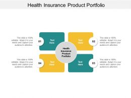 Health Insurance Product Portfolio Ppt Powerpoint Presentation Slides Layout Ideas Cpb