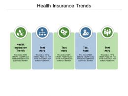Health Insurance Trends Ppt Powerpoint Presentation Show Inspiration Cpb