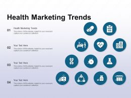 Health Marketing Trends Ppt Powerpoint Presentation Pictures Format