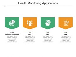 Health Monitoring Applications Ppt Powerpoint Presentation Ideas Guidelines Cpb