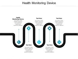 Health Monitoring Device Ppt Powerpoint Presentation File Icons Cpb