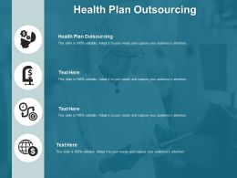 Health Plan Outsourcing Ppt Powerpoint Presentation Inspiration Skills Cpb