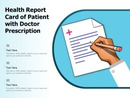 Health Report Card Of Patient With Doctor Prescription
