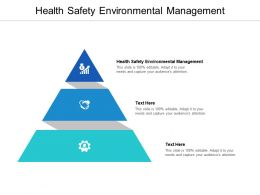 Health Safety Environmental Management Ppt Powerpoint Presentation Outline Icons Cpb