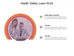Health Safety Laws Work Ppt Powerpoint Presentation Show Design Inspiration Cpb