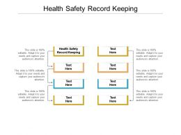 Health Safety Record Keeping Ppt Powerpoint Presentation Infographic Template Cpb