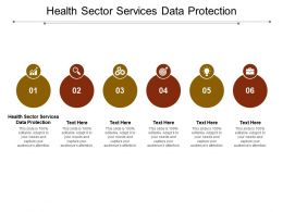 Health Sector Services Data Protection Ppt Powerpoint Presentation Layouts Master Slide Cpb