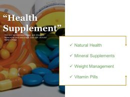 Health Supplements Good Ppt Example