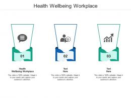 Health Wellbeing Workplace Ppt Powerpoint Presentation Infographic Template Good Cpb